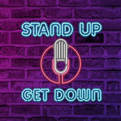 Stand Up Get Down